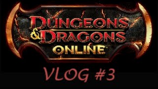 DDO Vlog #3 - ToEE, Remnants and Players Council