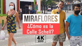 Caminando por Miraflores Lima Peru, Calle Schell 2021 4k