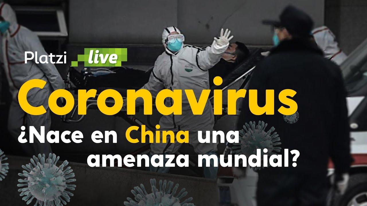 Coronavirus Nace En China Una Amenaza Mundial Youtube