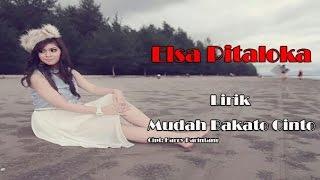 Elsa Pitaloka - Mudah Bakato Cinto (Lirik)