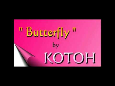 Download KOTOH 江東 sings BUTTERFLY  蝴蝶 1999
