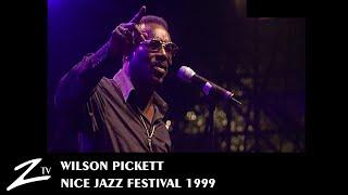 Wilson Pickett - Nice Jazz Festival 1999 - LIVE HD