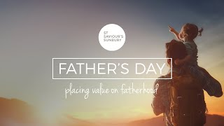A special Father's Day video - 21st June 2020