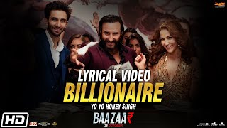 Billionaire | Yo Yo Honey Singh | Baazaar | Full Audio Song