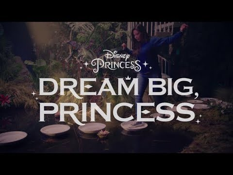 Dream Big, Princess: Live Your Story, Performed by Auli'i Cravalho | Disney