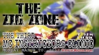The Zig Zone #13 THE THIRD MC INSTRUCTORS CLINIC