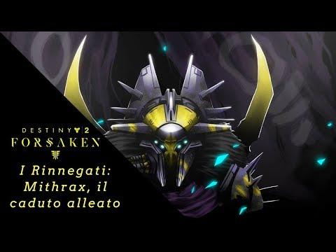 Destiny 2 Lore: Mithrax, il Caduto alleato dei Guardiani   I RINNEGATI   thumbnail