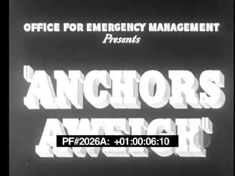 Anchors Aweigh - Classic Sing-a-Long featuring World War II Stock Footage 20260a