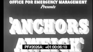Anchors Aweigh - Clasing Sing-a-Long featuring World War II Stock Footage 20260a