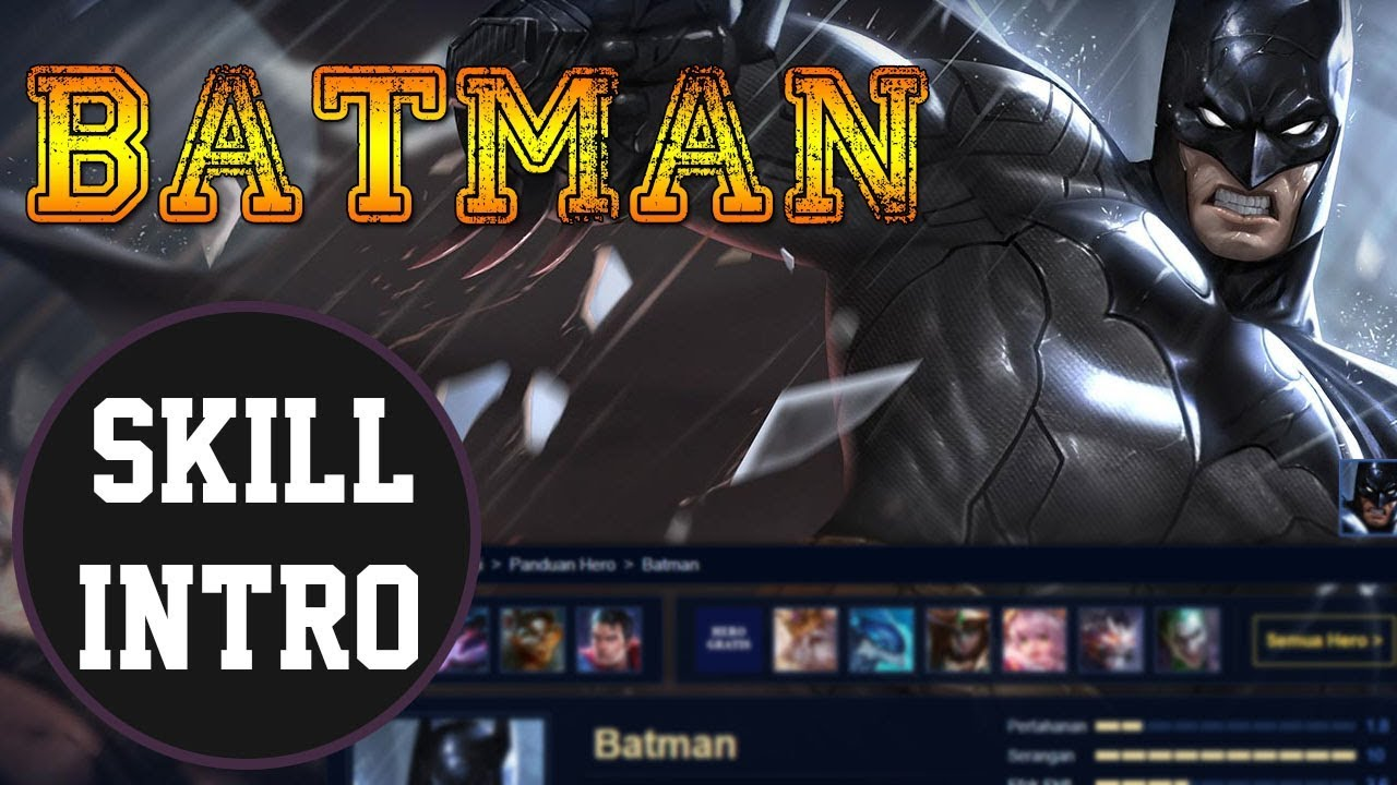 Batman Skill Intro Aov Arena Of Valor