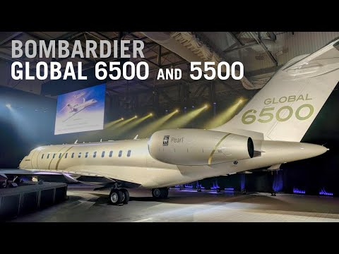 bombardier unveils new global 6500 and 5500 jets ndash aintv
