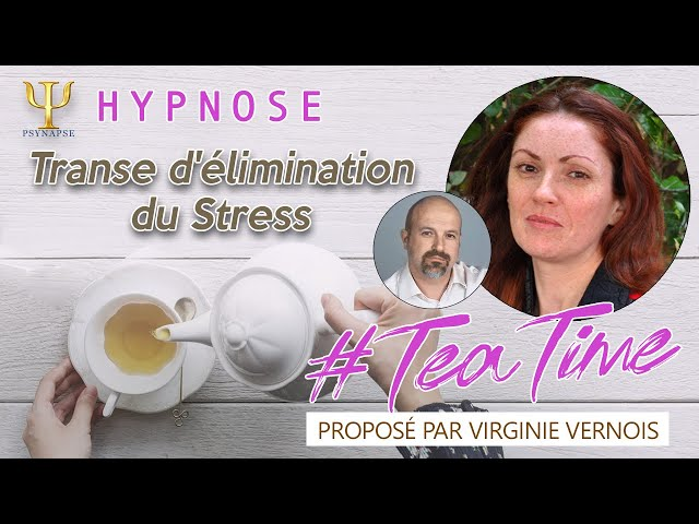 Transe d'élimination du Stress 🍵 #TeaTime