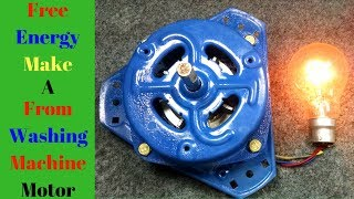 Free Energy _ Motor Converted To a Generator(Alternator) From Washing Machine Motor