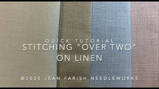 Stitching 'Over Two' on Linen