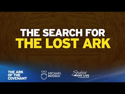 The Search For The Lost Ark (The Ark of the Covenant)