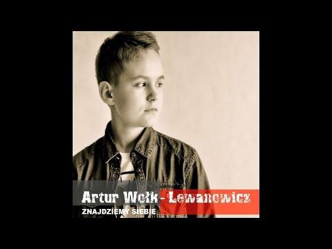 Mateusz Krautwurst Production – Znajdziemy siebie – Artur Wołk-Lewanowicz. 2013
