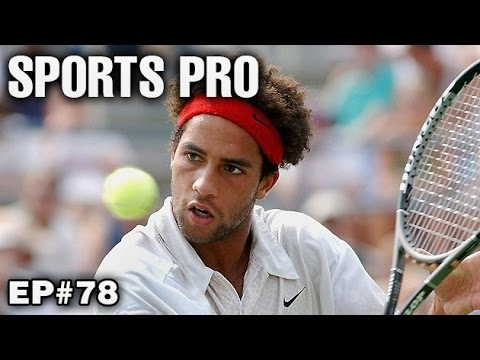 James Blake | Tennis Player | Sports Pro | Episode 78