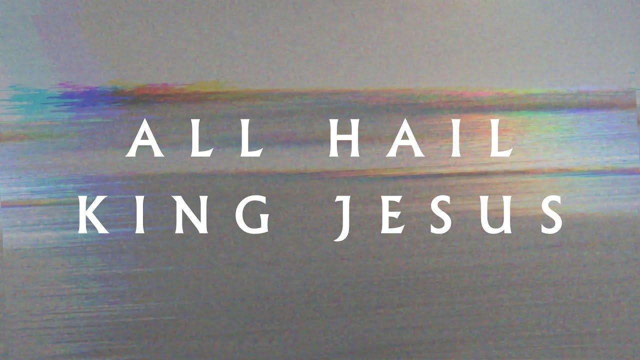 All Hail King Jesus (Lyric Video) - Jeremy Riddle | MORE - YouTube
