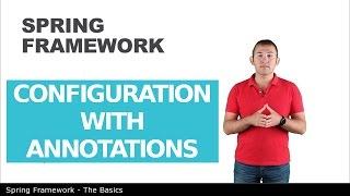 Конфигурация с помощью аннотаций - 9 - The Basics of Spring Framework