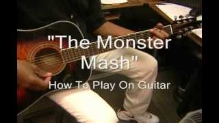 The Monster Mash Bobby Pickett & Cryptkickers How To Play On Guitar EASY Halloween Song