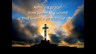 Amazing Grace (Hymns with lyrics)