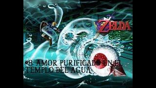 The Legend Of Zelda: Ocarina Of Time - Gameplay ESP - #8. Amor Purificado en el Templo del Agua