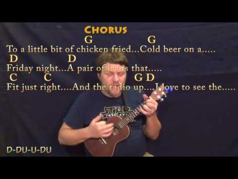 Chicken Fried (Zac Brown) Ukulele Cover Lesson in G with Chords/Lyrics