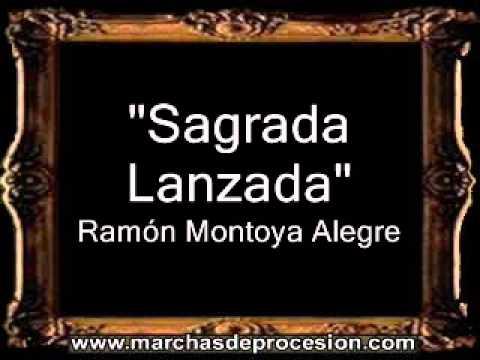 Sagrada Lanzada - Ramón Montoya Alegre [CT]
