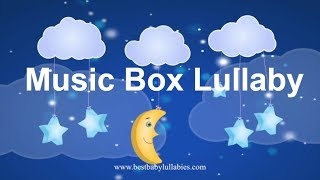 Lullaby for Babies To Go To Sleep Baby Lullaby Songs Go To Sleep Lullaby Baby Songs MUSIC BOX