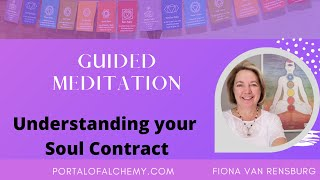 Understanding your soul contract guided meditation