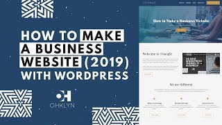 How to Make a Business Website (2019) | WordPress Tutorial for Beginners