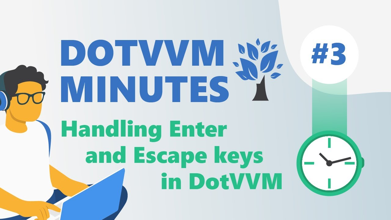 DotVVM Minutes #3: Handling Enter and Escape keys in DotVVM