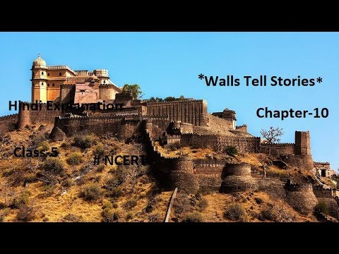 a072f1a1 EVS Class-5 Hindi Explanation of Chapter-10 {Walls Tell Stories } Part -2