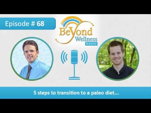 5 Steps to Transition to a Paleo Diet – Podcast #68