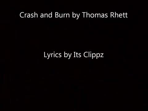 Crash and Burn Thomas Rhett lyrics