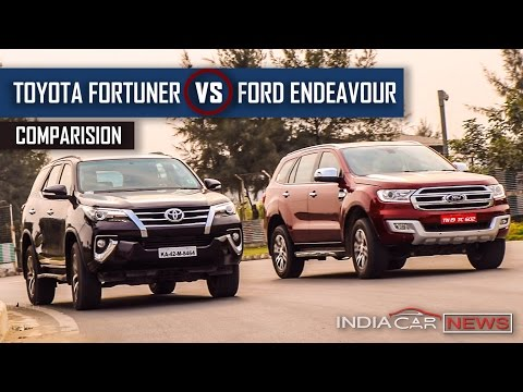 Toyota Fortuner vs Ford Endeavour 2016 -...