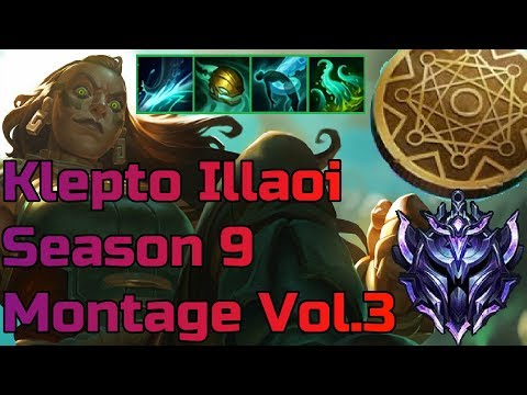 Kleptomancy Illaoi top Montage/Gameplay lol season 9 Vol.3