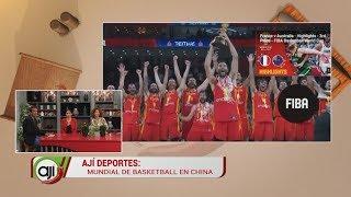 Ají deporte: Mundial de Basketball en China | Liga panameña de fútbol