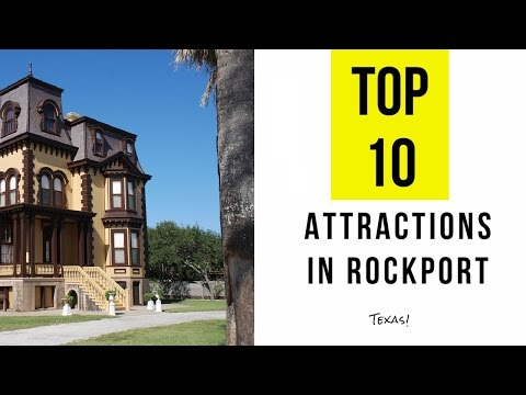 Top 10. Best Tourist Attractions in Rockport - Texas