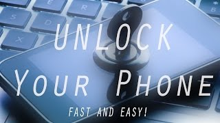 How To Unlock Any Phone - Use it with any SIM card In ANY Country!