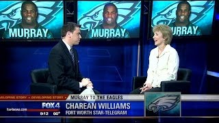 Charean Williams talks DeMarco Murray joining Eagles