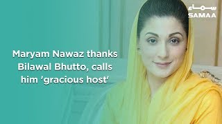 Maryam Nawaz thanks Bilawal Bhutto, calls him 'gracious host'