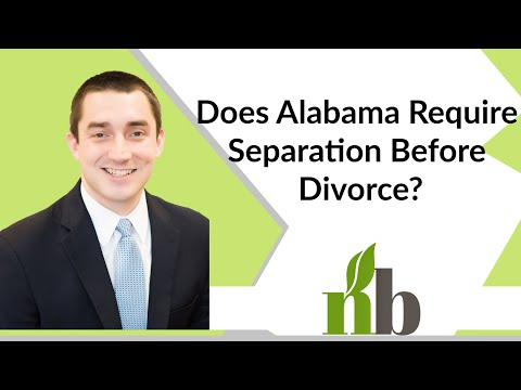 Does Alabama Require Separation Before Divorce? | Athens Divorce Lawyers | Contested Divorce Lawyers