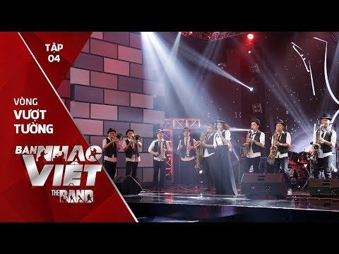 No More Love - Yellow Star Big Band // Tập 4 vòng Vượt Tường | The Band - Ban Nhạc Việt 2017