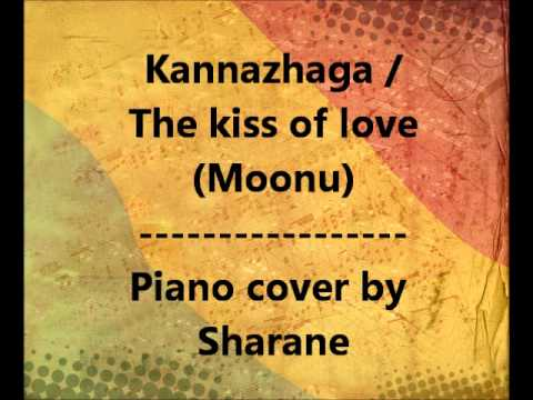 Kannazhaga-The kiss of Love Piano cover by Sharane [notes added]