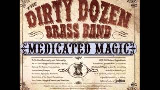 The Dirty Dozen Brass Band with Dr.John - Everything I Do Gon