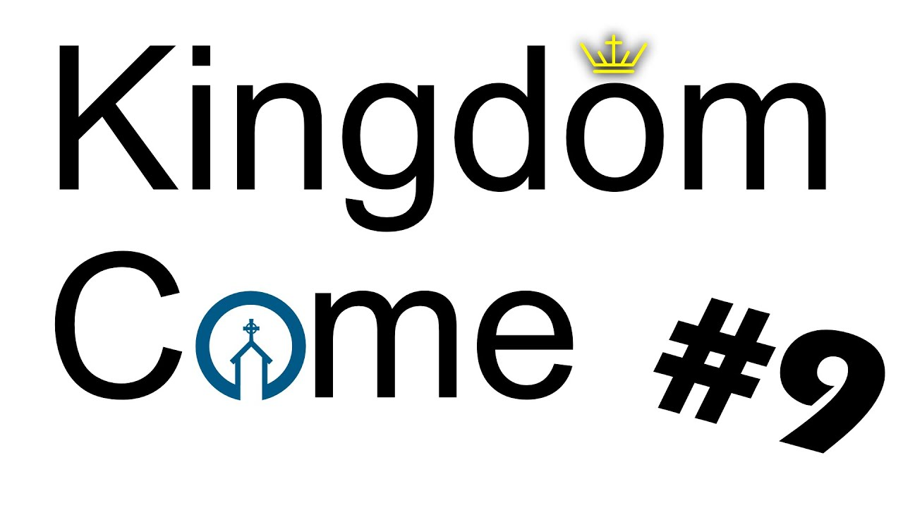 Today's message - Kingdom Come #9