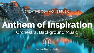 Anthem of Inspiration (Creative Commons)