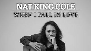 Felix Irwan   - Nat King Cole - When I Fall In Love (cover)