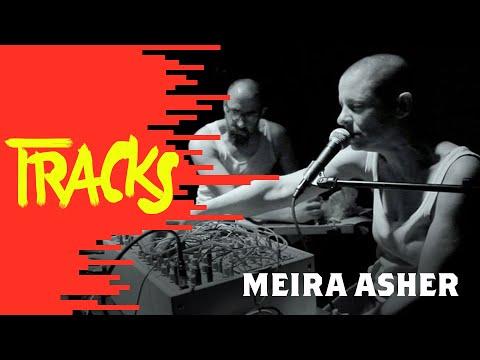 Meira Asher - Tracks ARTE